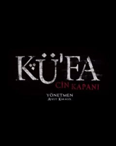 Küfa: Cin Kapanı Full HD İzle
