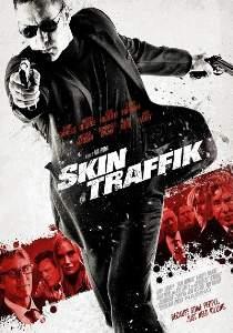 Kurşun Trafiği – Skin Traffik Full HD izle