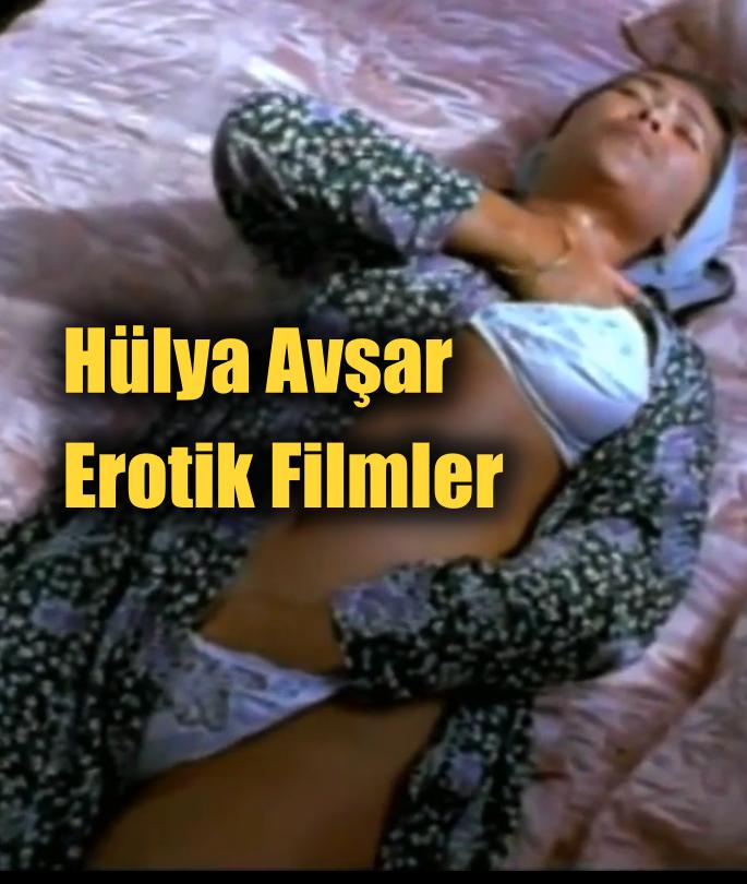 Hülya Avşar'ın Erotik Filmleri HD izle