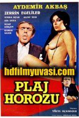 Plaj Horozu izle Zerrin Egeliler Erotik Filmi