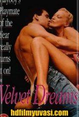 Velvet Dreams – Kadife Rüyalar izle Erotik Film