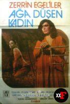 Ağa Düşen Kadın 1979 Zerrin Egeliler Filmi izle