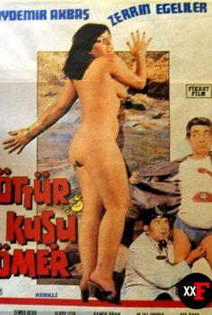 Öttür Kuşu Ömer 1979 Zerrin Egeliler Filmi izle