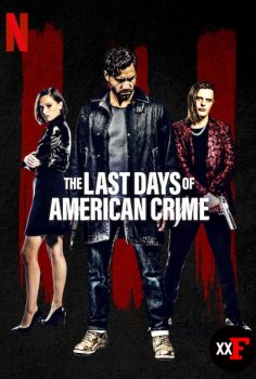 The Last Days of American Crime 2020 izle