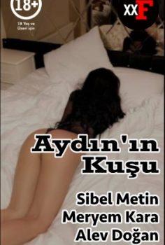 Aydın'ın Kuşu Seks Filmi izle Grup Seks filmi