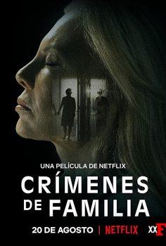 Crímenes de familia 2020 Netflix filmi izle