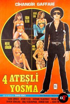 Dört Ateşli Yosma 1977 izle