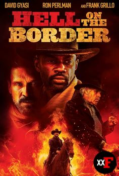 Hell On The Border 2019 Filmi HD izle