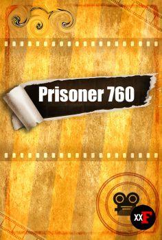 Prisoner 760 Filmi 2021 Full HD Türkçe Altyazı izle