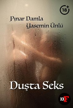 Duşta Seks Filmi izle – Yerli Erotik Filmi